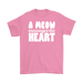A Meow Massages The Heart, T-shirt, Personally Yours Accessories