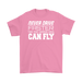 Never drive faster than your guardian angel can fly, T-shirt, Personally Yours Accessories