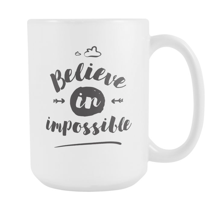 Believe in Impossible Right