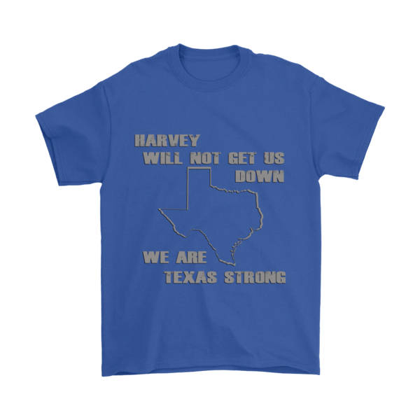 Harvey Will NOT Get Us DOWN - We ARE Texas Strong, Shirts, Personally Yours Accessories