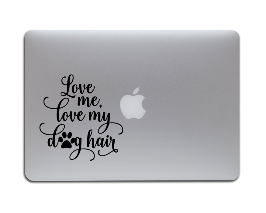Love Me, Love My Dog Hair Decal, Car Decals, pyaonline
