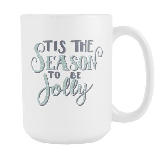 White 15oz Mug - Christmas - Tis the Season, Drinkware, Personally Yours Accessories