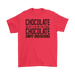 Chocolate  doesn`t ash any questions  Chocolate  simply understands, T-shirt, Personally Yours Accessories