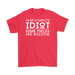 I'm not a complete Idiot some pieces are Missing, T-shirt, Personally Yours Accessories