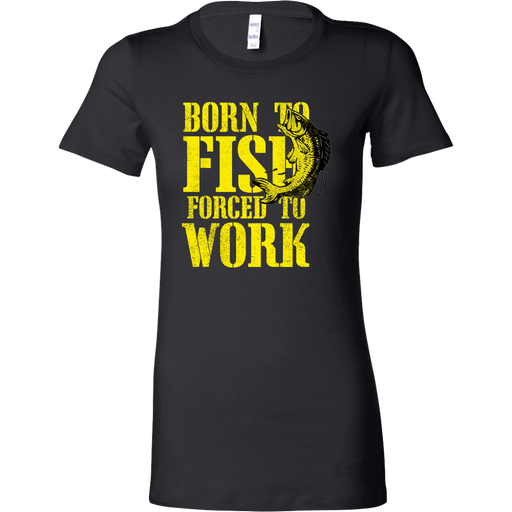 Bella Womens T-Shirt - Born to Fish, T-shirt, Personally Yours Accessories