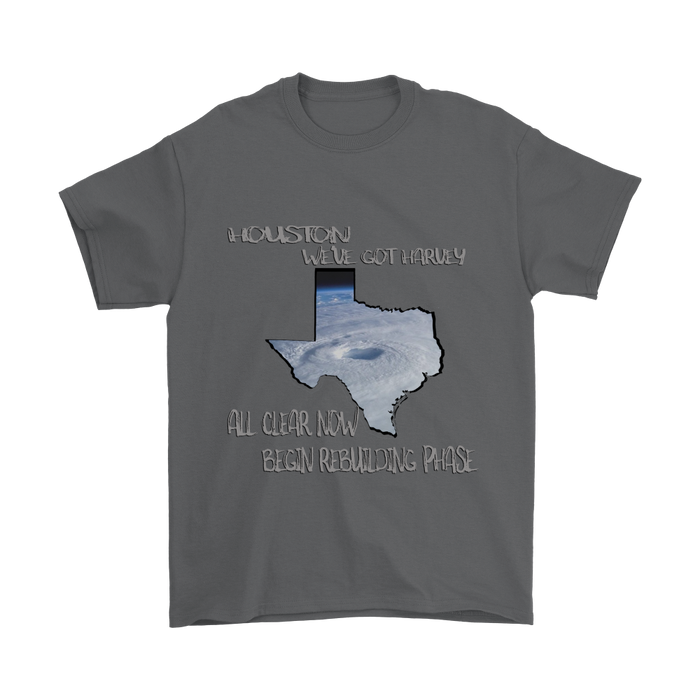 Houston - We've Got Harvey - All Clear Now - Begin Rebuilding Phase, T-shirt, pyaonline