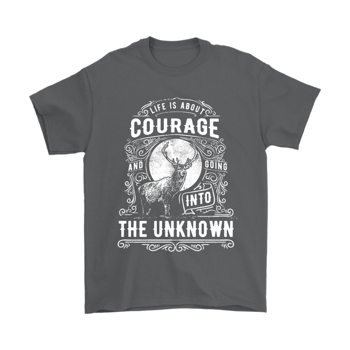 Gildan Mens T-Shirt - Life is about Courage and Going into the Unknown, T-shirt, pyaonline