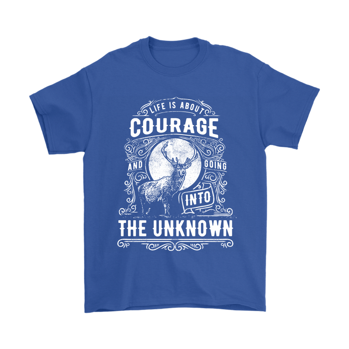 Mens T-Shirt - Life is about Courage and Going into the Unknown, T-shirt, Personally Yours Accessories