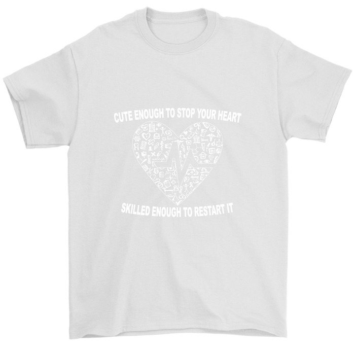 Mens Cute Enough to Stop Your Heart T-Shirt, T-shirt, pyaonline