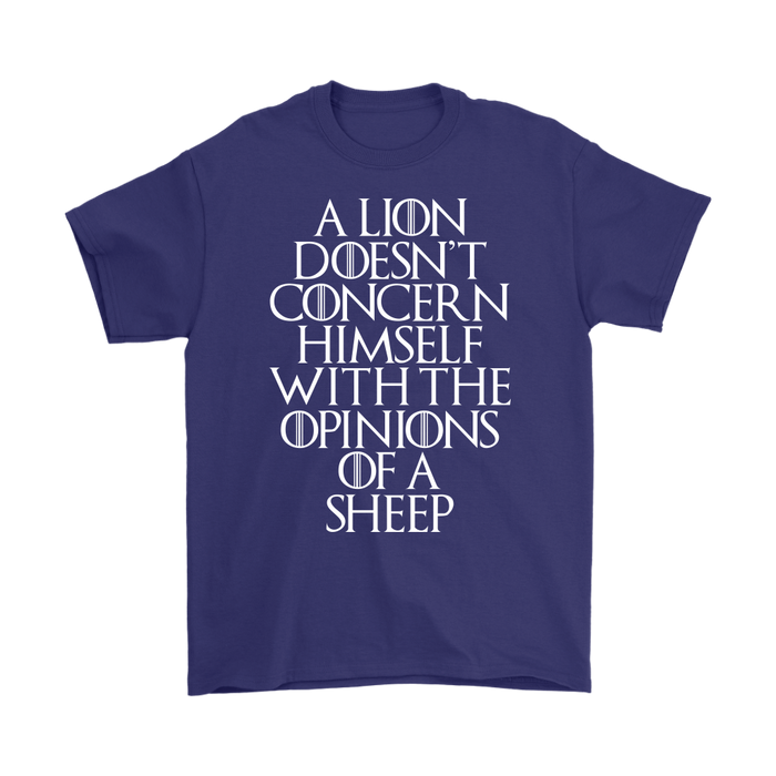 A LION DOESN'T CONCERN HIMSELF WITH THE OPINIONS OF A SHEEP, T-shirt, Personally Yours Accessories