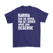 Karma Has No Menu You Get Served What You Deserve– Gildan Men's T-Shirt, T-shirt, Personally Yours Accessories