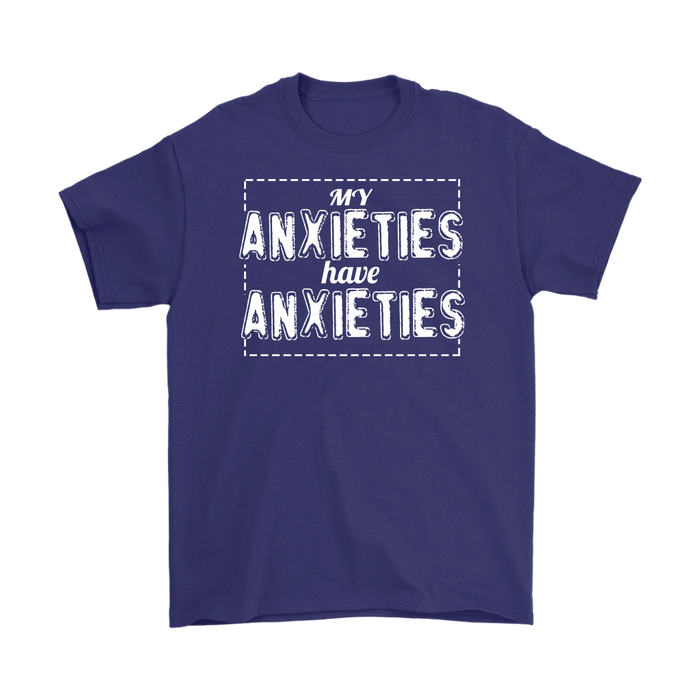My Anxieties Have Anxieties, T-shirt, Personally Yours Accessories