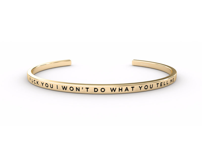 Fuck You I Won't Do What You Tell Me  Rose Gold Delta & Co Bracelet by Delta & Co