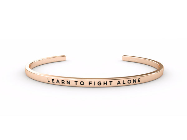 Learn To Fight Alone  Rose Gold Delta & Co Bracelet by Delta & Co