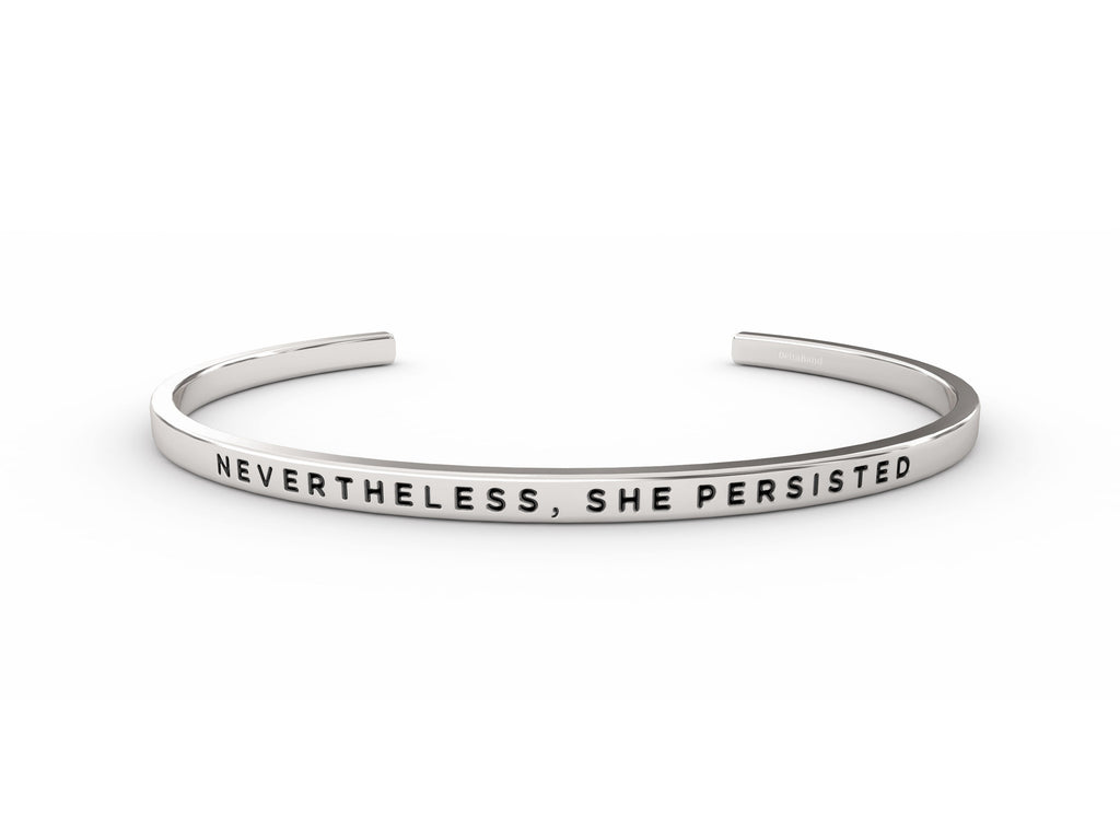 Nevertheless, She Persisted  Silver deltaband Bracelet by Delta & Co
