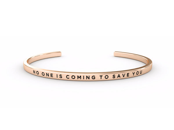 No One Is Coming To Save You  Rose Gold Delta & Co Bracelet by Delta & Co