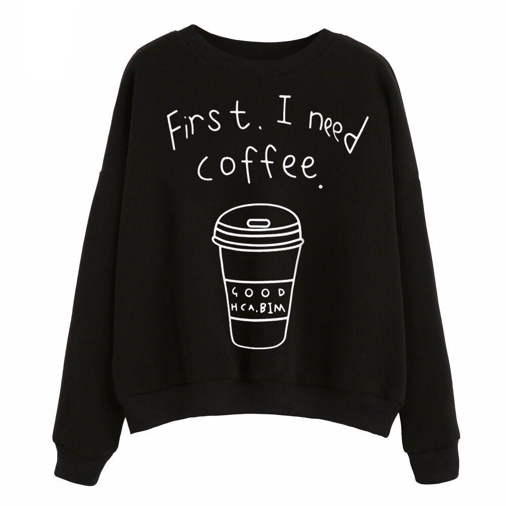 First I Need Coffee Letter Print Crewneck