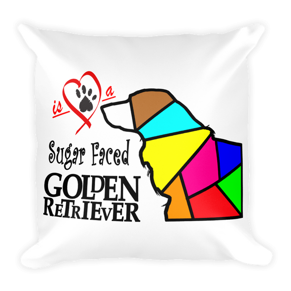 "Square Pillow ""Love is a Sugar Faced Golden Retriever"" Premium"