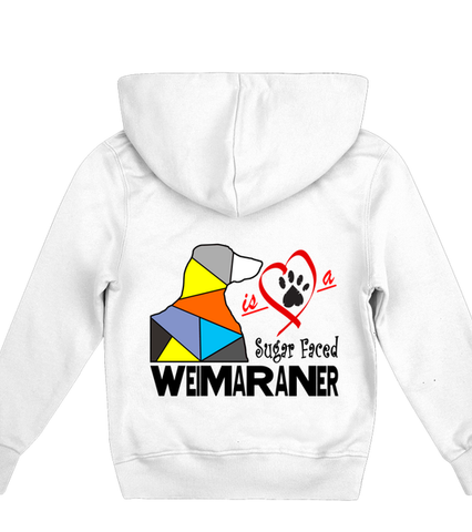 White Children's Hoodie Love is a Sugar Faced Weimaraner