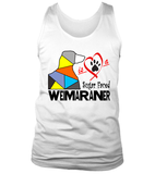 "Tank Top ""Love is a Sugar Faced Weimaraner"" Premium"