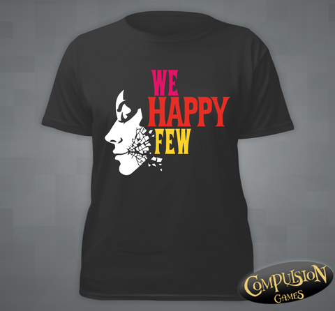 """We Happy Few"" T-Shirt"