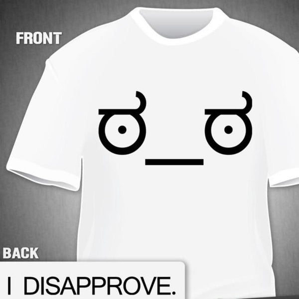 """Look of Disapproval"" T-Shirt"