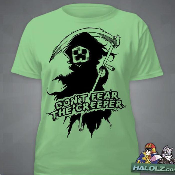 """Don't Fear The Creeper"" T-Shirt"