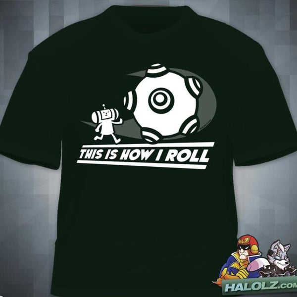 """This Is How I Roll"" T-Shirt"