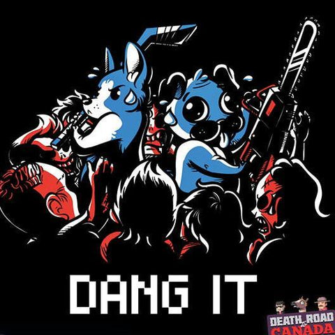 "Death Road to Canada ""Dang It!"" T-Shirt"