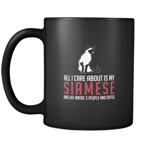 Drinkware - All I Care About Is My Siamese Cat - Mug