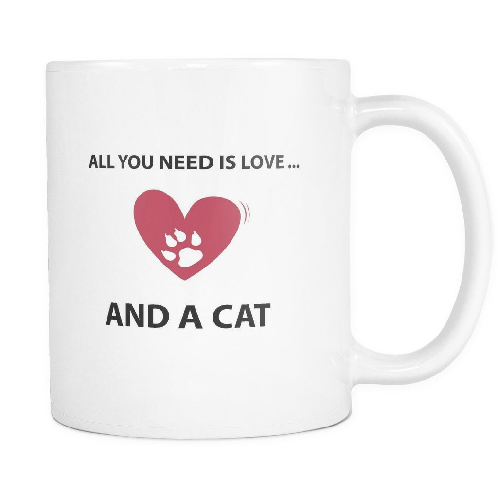 Drinkware - All You Need Is Love... And A Cat - Mug