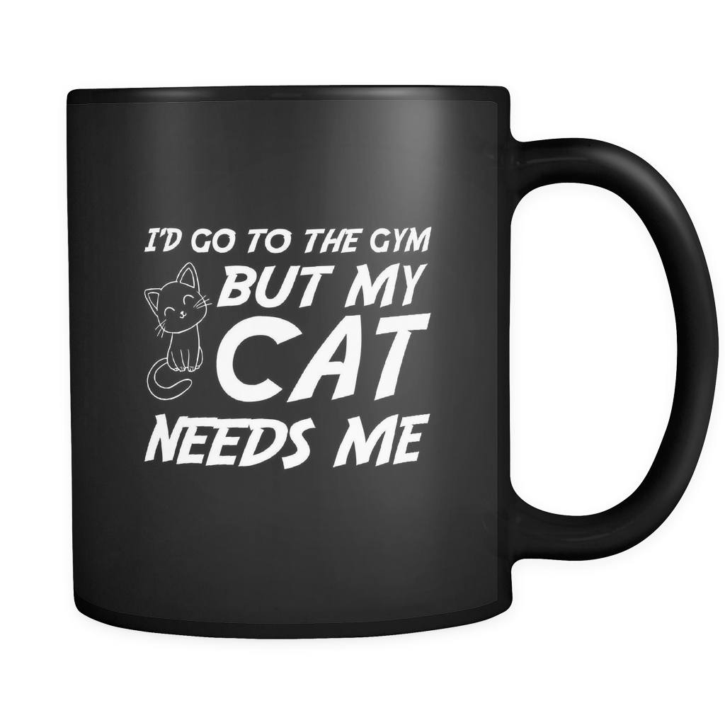 Drinkware - I'd Go To The Gym But My Cat Needs Me - Mug