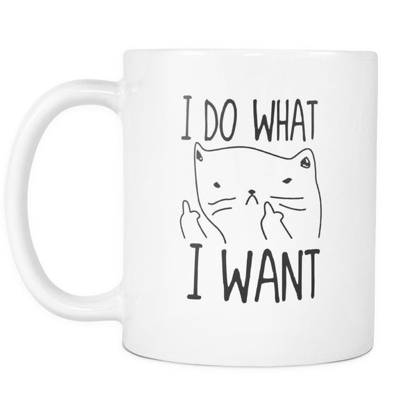 Drinkware - I Do What I Want - Mug