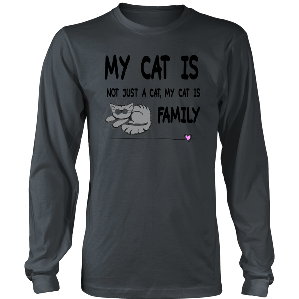 My Cat Is Family - Unisex Long Sleeve