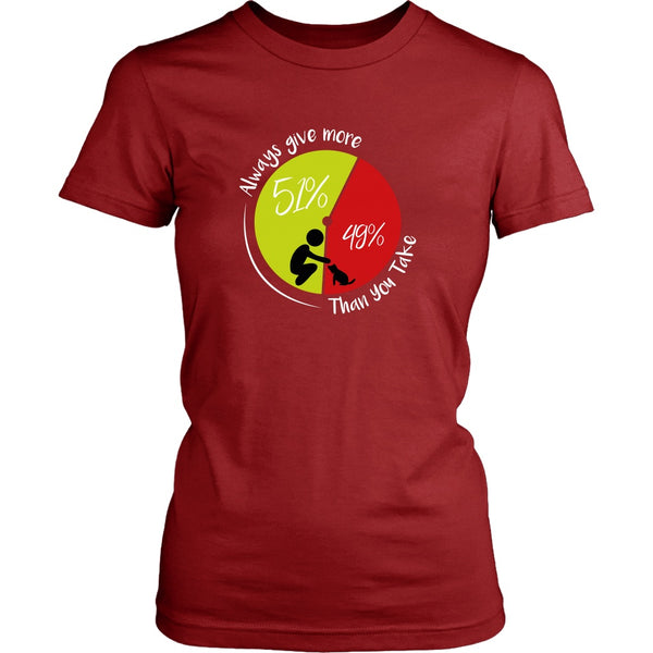 T-shirt - 51/49 - Always Give More - Women's Fit