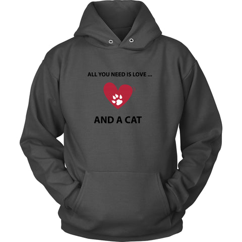 T-shirt - All You Need Is Love... And A Cat - Hoodie
