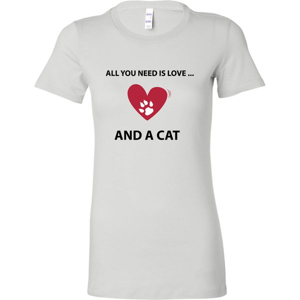 T-shirt - All You Need Is Love... And A Cat - Women's Crewneck