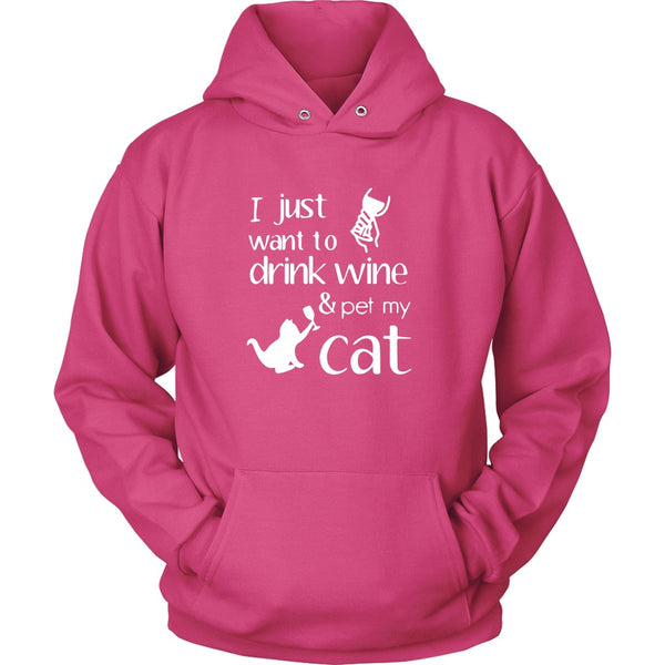 T-shirt - Drink Wine & Pet Cat - Hoodie