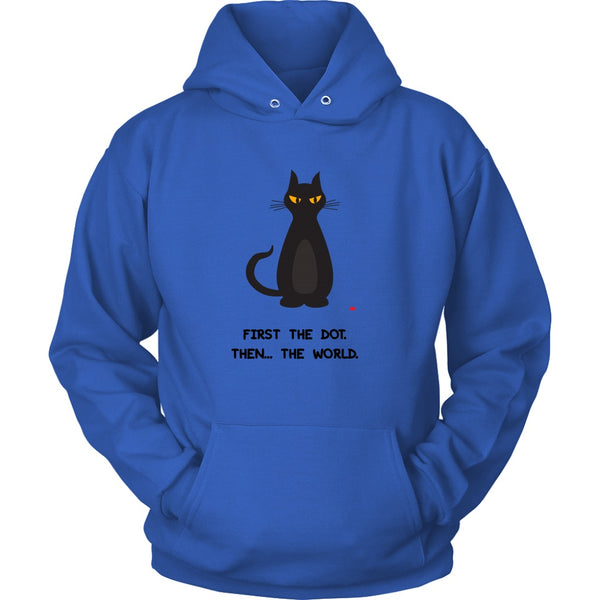 T-shirt - First The Dot. Then... The World - Hoodie