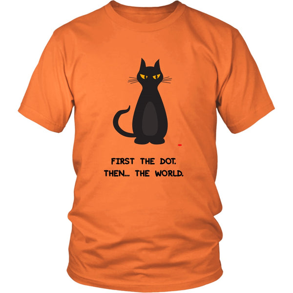 T-shirt - First The Dot. Then... The World - Unisex Tee