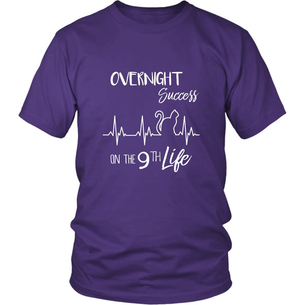T-shirt - Overnight Success On The 9th Life - Unisex Tee