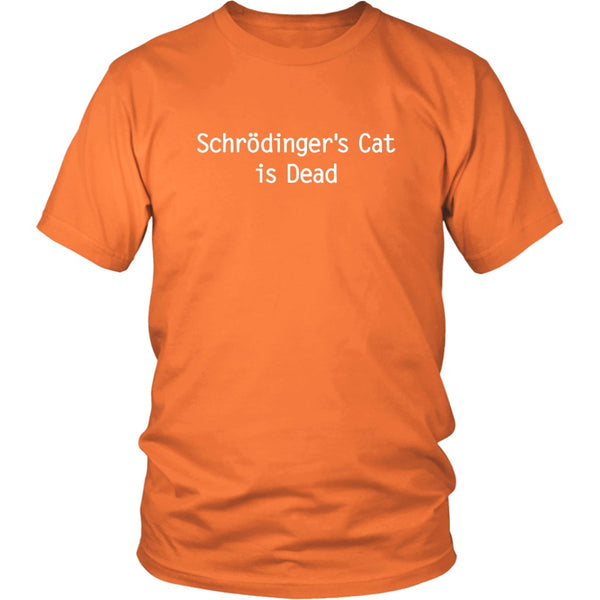 T-shirt - Schrödinger's Cat Is Dead - Unisex Tee
