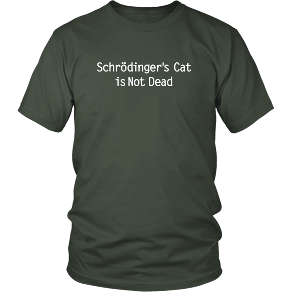 T-shirt - Schrödinger's Cat Is Not Dead - Unisex Tee