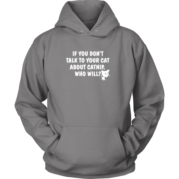 T-shirt - Talk To Your Cat About Catnip - Hoodie
