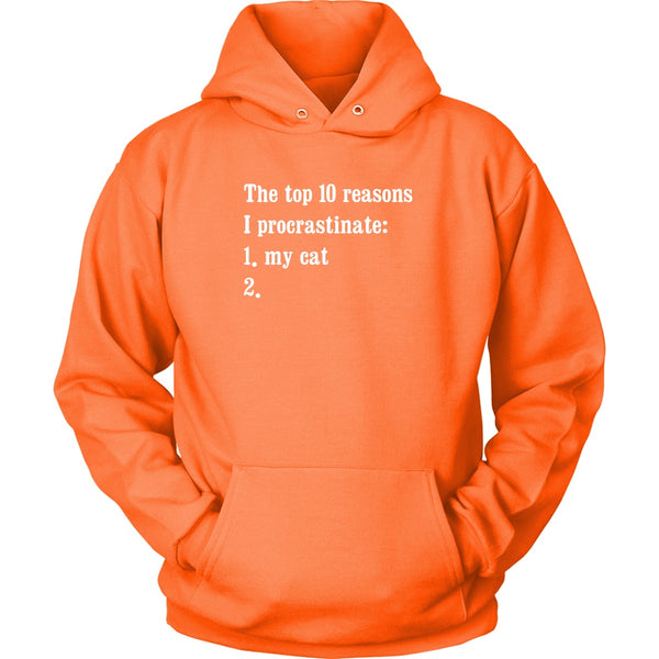 T-shirt - The Top 10 Reasons I Procrastinate - Hoodie