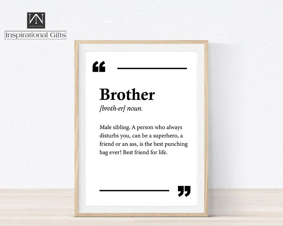 Inspirational Statement Digital Design For Brother - Brother Definition - NN Inspirational Gifts