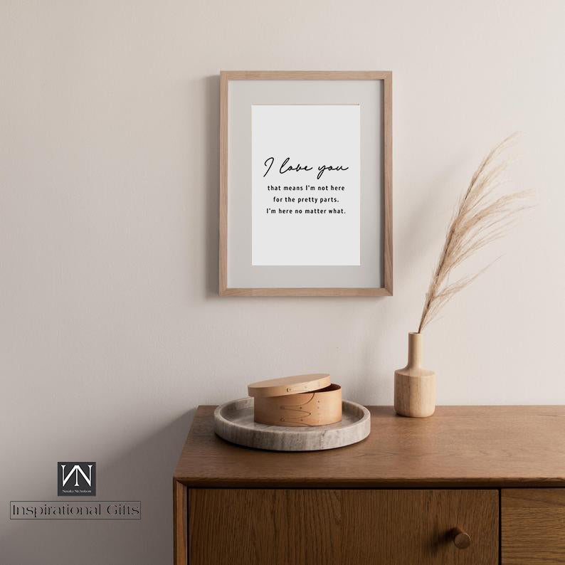 Inspirational Statement Digital Design For Him or For Her - I Love You - NN Inspirational Gifts