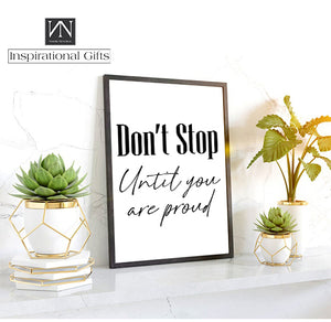 Motivational Statement Digital Design For You - Don't Stop Until You Are Proud - NN Inspirational Gifts
