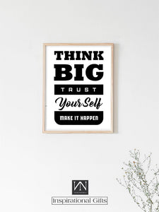 Motivational Statement Digital Design For You - Think Big - NN Inspirational Gifts