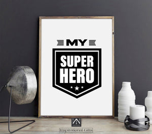 Statement Digital Design For Father - My Superhero - NN Inspirational Gifts